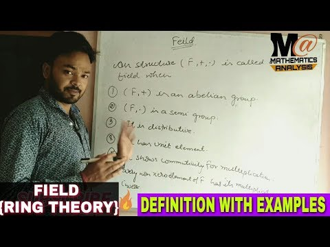 FIELD {RING THEORY} || FIELD IN RING THEORY