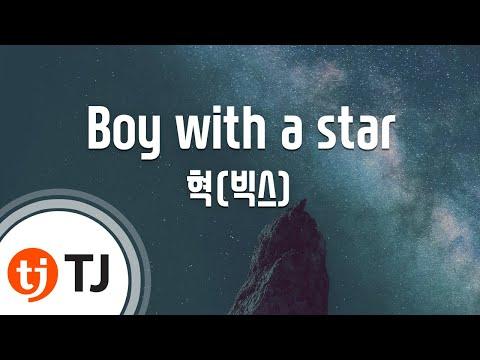 [TJ노래방] Boy with a star - 혁(빅스) / TJ Karaoke Mp3