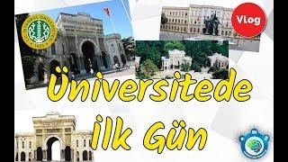 Üniversitede İlk Gün   İstanbul Üniversitesi   Öğrenci İrem Vlog