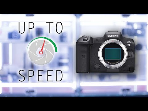 Canon EOS R5 | Up to Speed