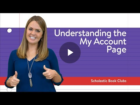 Understanding The My Account Page (Teachers And Parents)   Scholastic Book Clubs