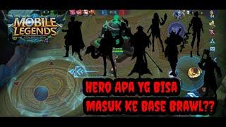 Challenge?! Hero Apa Yg Bisa Masuk Di Base Brawl??   Mobile Legends