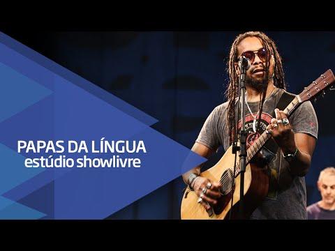 """""""Eu sei"""" -  Papas da Língua no Estúdio Showlivre 2015"""