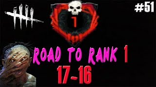 ROAD TO RANK 1 ASESINO | 17-16 | DEAD BY DAYLIGHT | Gameplay Español