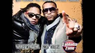 Vakero Feat. Don Omar - Que Mujer Tan Chula (Official Remix)