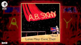 Download A. B. Skhy - Love May Cure That (CD Version) [Electric Blues] (1969) MP3 song and Music Video