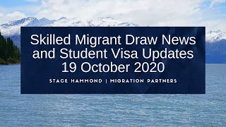 Skilled Migrant Draw News & Student Visa Update - 19 October 2020