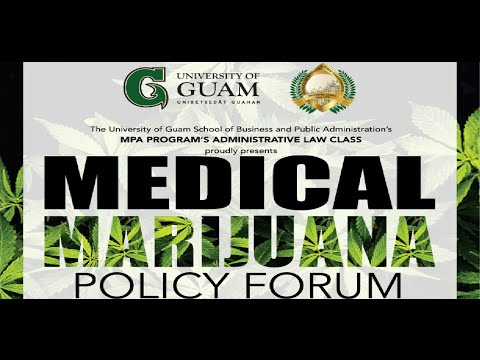 Guam Medical Marijuana Policy Forum