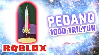 ROBLOX INDONESiA | I Bought a UNIVERSAL EXPENSIVE SWORD 1000 TRiLYUN + + 😍