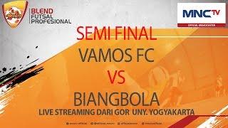Vamos FC VS Biangbola (4-3) - Semifinal Blend Futsal Profesional (FULL)