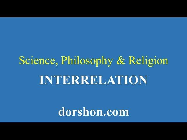 science, philosophy & religion