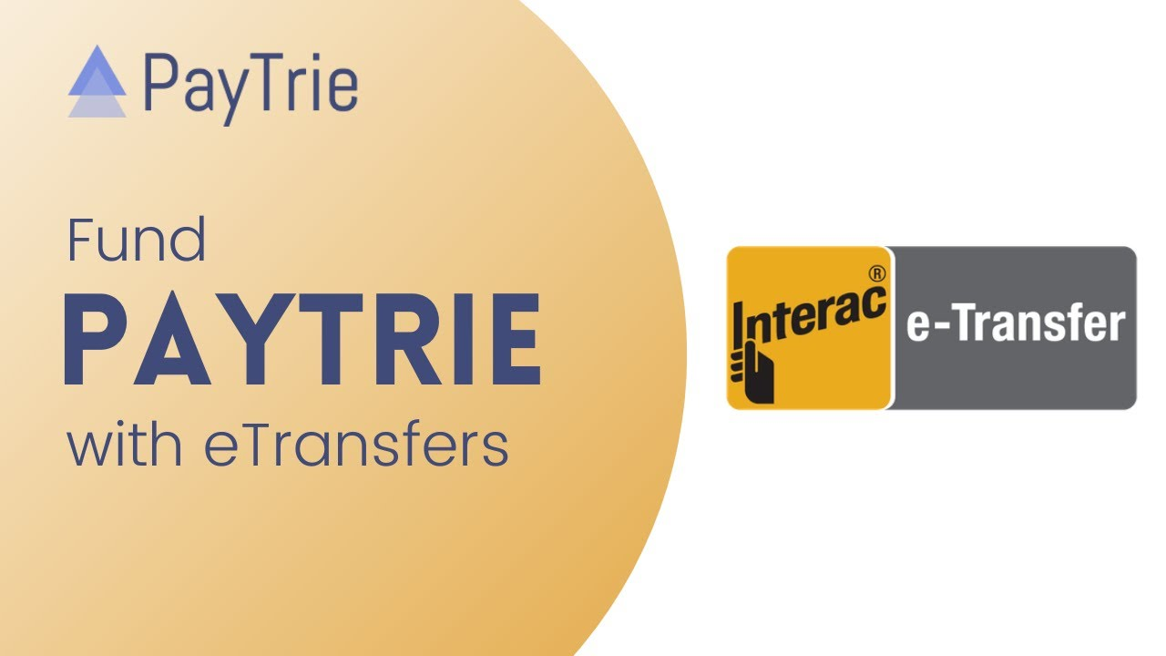 Download Funding PayTrie with Interac eTransfers