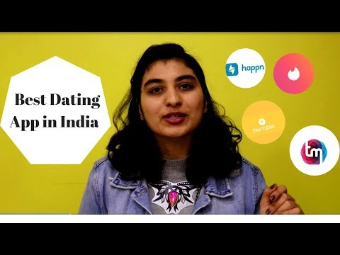 Which is the best app for dating in india