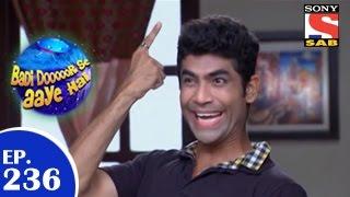 Badi Door Se Aaye Hain - बड़ी दूर से आये है - Episode 236  - 5th May 2015