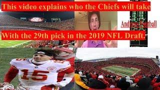 NFL Mock Draft Kansas City Chiefs 29th overall pick.