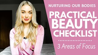 My Practical Beauty Checklist | Beauty for Beginners