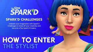How to Enter The Sims Spark'd Stylist Challenge
