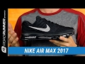 Nike Air Max 2017 | Men's Fit Expert Review
