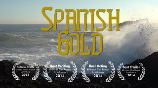 Spanish Gold (48 Hour Film Project 2014, Lynchburg)