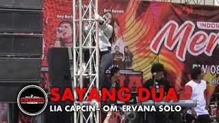 Lia Capuccino SAYANG DUA - OM ERVANA SOLO - DANGDUT TERBARU.mp3