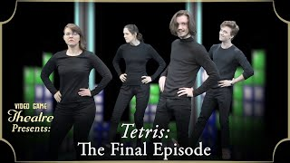 "Video Game Theatre: The Final Episode — ""Tetris,"" Tetris (1984)"