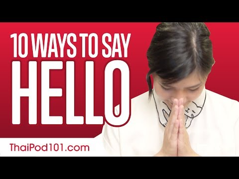 10 Ways to Say Hello in Thai