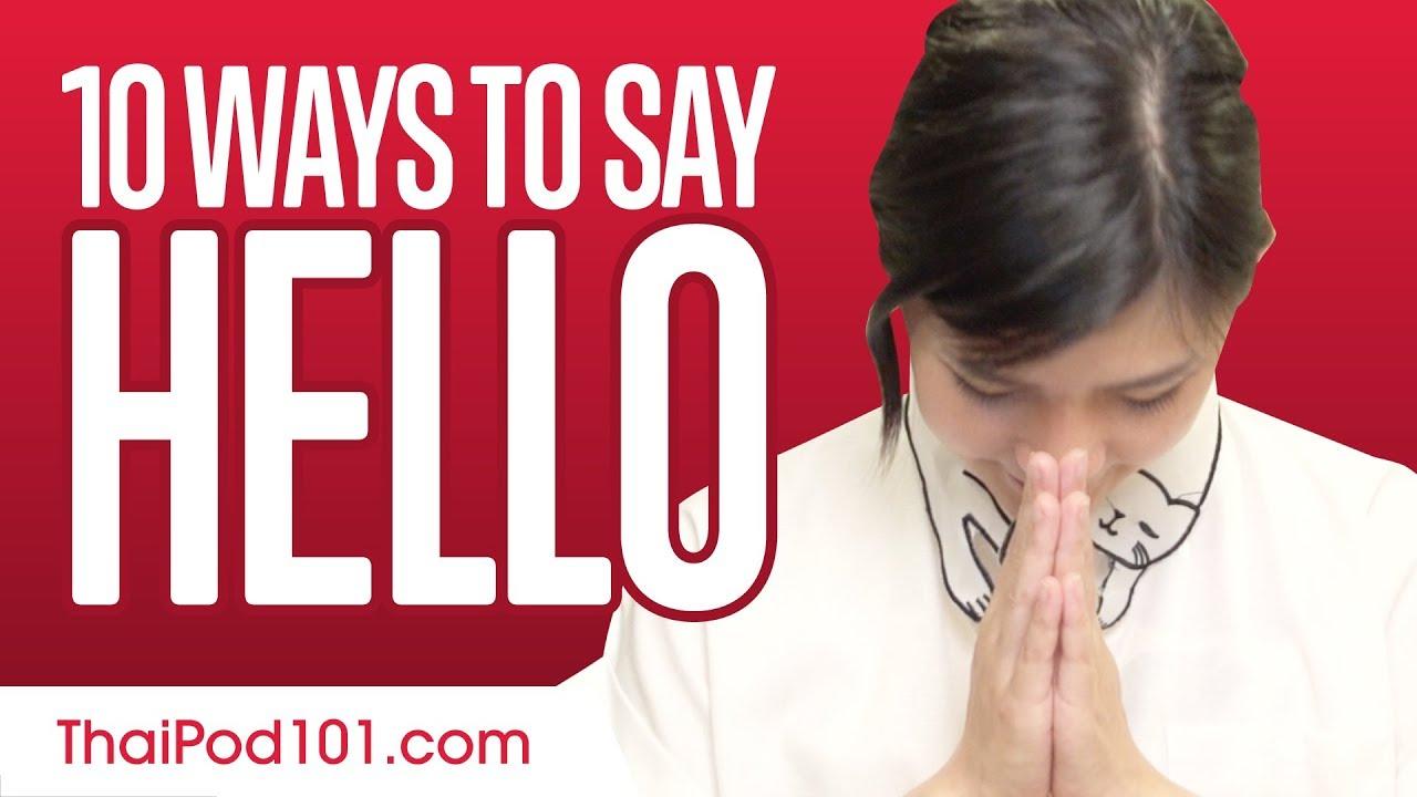 10 Ways To Say Hello In Thai Youtube
