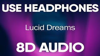 Juice WRLD – Lucid Dreams (8D AUDIO)