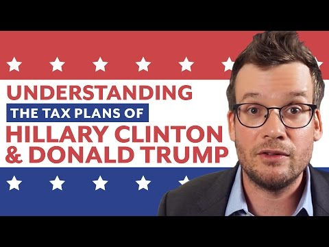 Understanding Donald Trump and Hillary Clinton's Tax Plans