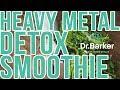 Heavy Metal Detox Smoothie