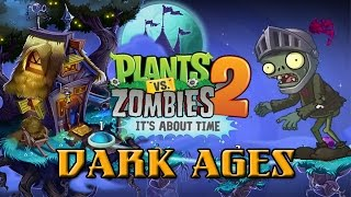 Plants Vs. Zombies 2: Dark Ages - Part 1 (Night 1 & Night 2) Walkthrough Commentary