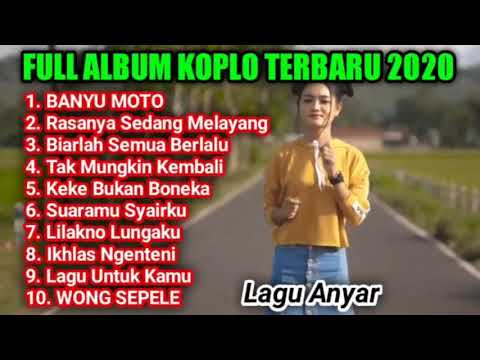 full-album-dangdut-koplo-terpopuler-|-lagu-ambyar-terbaru-2020-|-banyu-moto-,-kekeyi-bukan-boneka