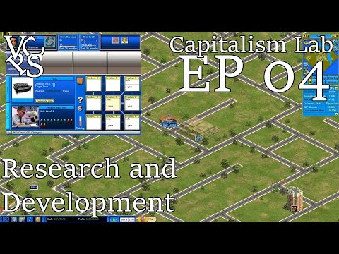 Capitalism Lab EP 04: Research and Development