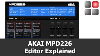 AKAI MPD 226 Software Editor Explained