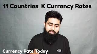Today Currency Rate | Currency Rates Today | Currency Update