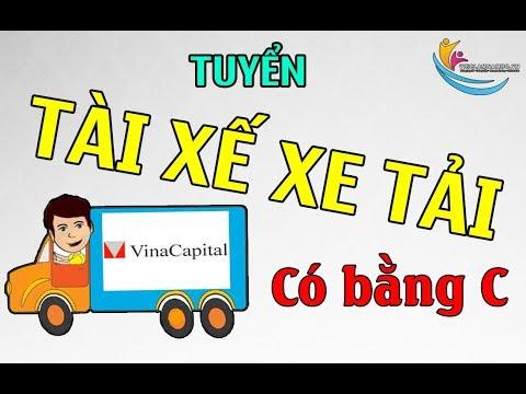 CẦN TUYỂN GẤP tài xế – lái xe bằng C tại Công ty TNHH VinaCapital Việt Nam (Bình Chánh)