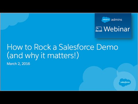 Webinar: How to Rock a Salesforce Demo (and why it matters)