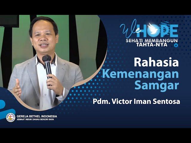 We Hope 26 November 2020 - Rahasia Kemenangan Samgar - Pdm. Viktor Iman Sentosa