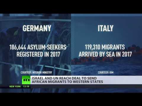 Israel will now send migrants to Western countries… under new UN deal