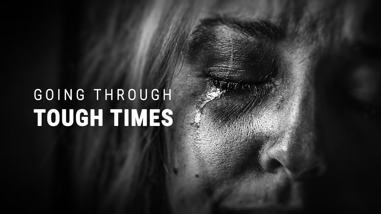 Tough times never last, But Tough People Do - How to handle Tough times in life