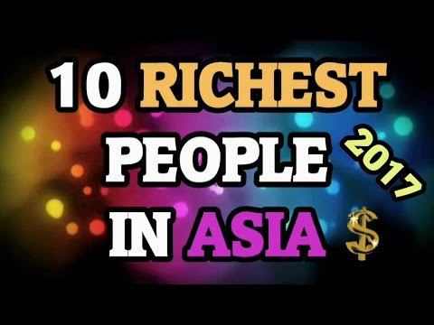 Top Richest People In Asia 2017