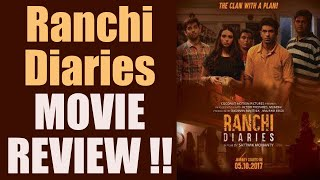 Ranchi Diaries MOVIE REVIEW:Film has Unique Concept but POOR STORYLINE | FilmiBeat
