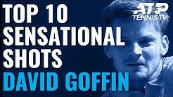 Top 10 Sensational David Goffin Shots!
