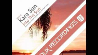 Kara Sun - Into The Sun (Airbase Remix)