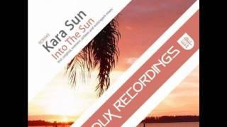 Kara Sun - Into The Sun (Airbase Remix)