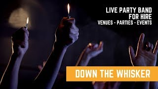 Live Party Band | Down The Whisker l Kenmare Co. Kerry