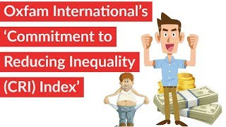 World Inequality Index 2018 by Oxfam, India ranks among bottom 15 nations, Current Affairs 2018