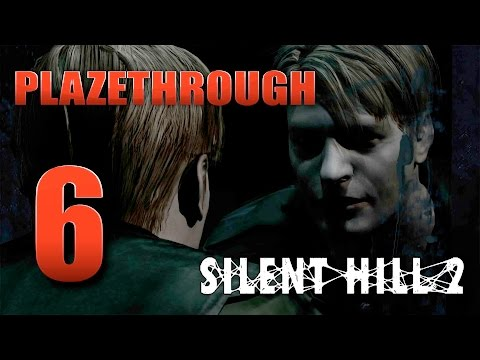 Plazethrough: Silent Hill 2 (Part 6)