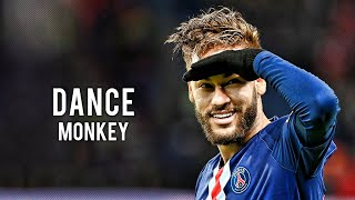 Neymar Jr  Dance Monkey - Tones & I Sublime Skills Mix   HD