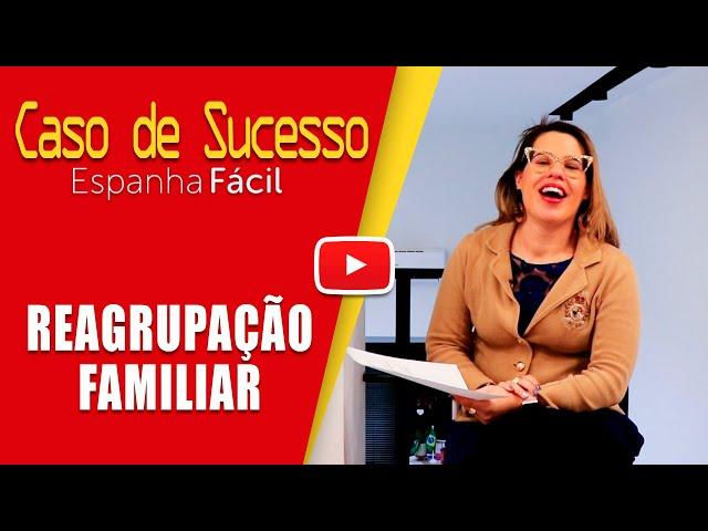 CASO DE SUCESSO REAGRUPAÇÃO FAMILIAR